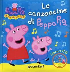 Le canzoncine di Peppa Pig [audioregistrazione]