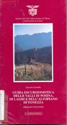 Guida escursionistica delle valli di Posina, di Laghi e dell'Altopiano di Tonezza