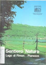 Vol. 5: Lago di Fimon, Pianezze