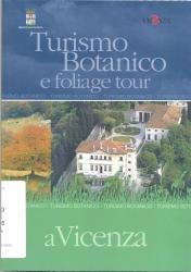 Turismo botanico e foliage tour a Vicenza
