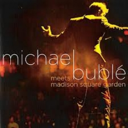 Michael Buble meets Madison Square Garden [DVD]