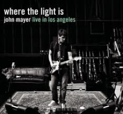 Where the light is: John Mayer live in Los Angeles [audioregistrazione]