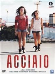 Acciaio [DVD]
