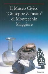 """Il Museo Civico """"Giuseppe Zannato"""" di Montecchio Maggiore"""