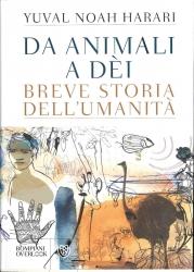 Da animali a dei: breve storia dell'umanità