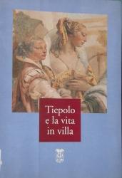 Tiepolo e la vita in villa