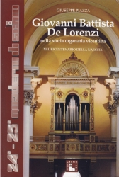 Giovanni Battista De Lorenzi nella storia organaria vicentina