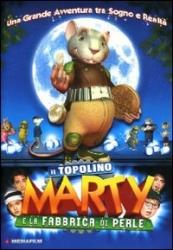 Il topolino Marty e la fabbrica di perle [DVD]