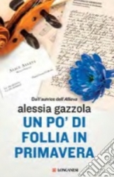 Un pò di follia in primavera