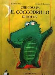 Che cosa fa il coccodrillo di notte?