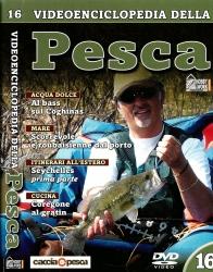 Videoenciclopedia della pesca n°16