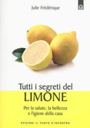 Tutti i segreti del limone