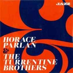 Horace Parlan & The Turrentine Brothers [audioregistrazione]