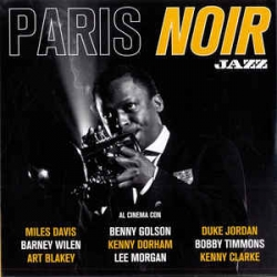 Paris Noir [audioregistrazione]