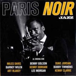 Paris Noir [audioregistrazione]