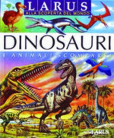 Dinosauri e animali scomparsi