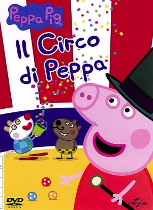 Peppa Pig. Il circo di Peppa