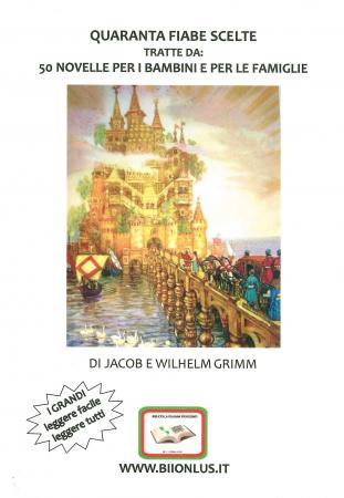 Quaranta fiabe scelte tratte da: 50 novelle per i bambini e per le famiglie