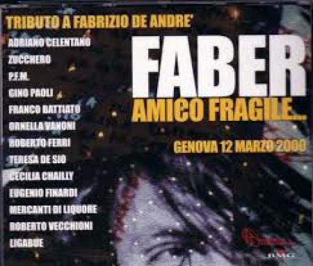 Faber amico fragile... [audioregistrazione]