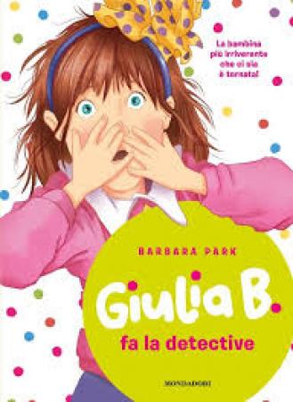 Giulia B. fa la detective
