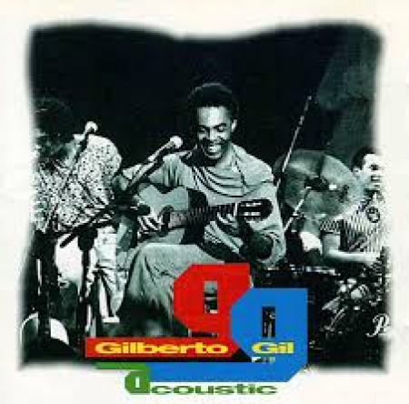 Gilberto Gil acoustic [audioregistrazione]