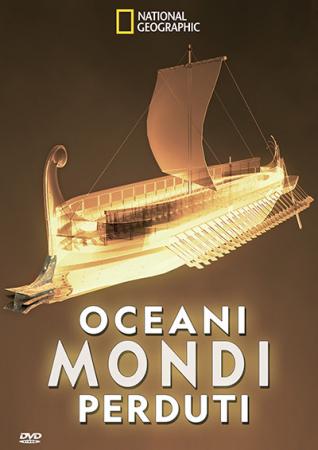 Oceani: mondi perduti