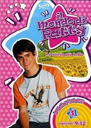 Il mondo di Patty [DVD] : la storia piu bella / [regia di Jorge Montero]. 3: episodi 9-12