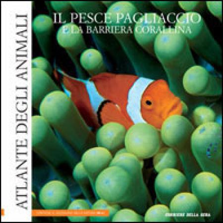 9: Il pesce pagliaccio e la barriera corallina
