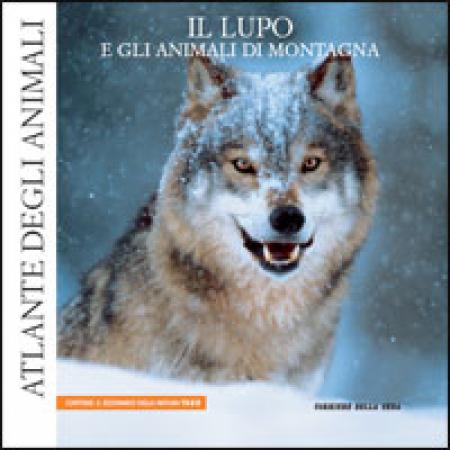 17: Il lupo e gli animali di montagna