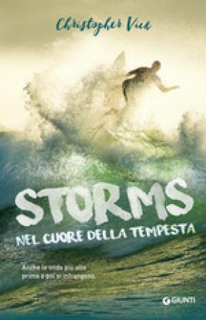 Storms : nel cuore della tempesta