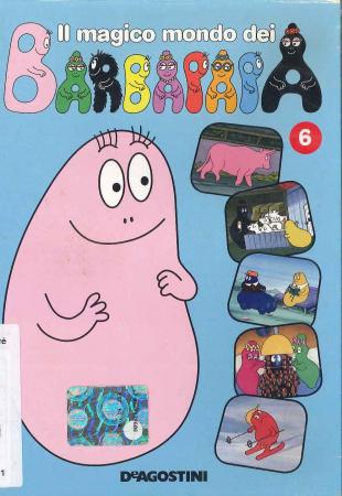 Il magico mondo dei Barbapapà - 6