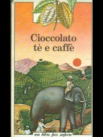 Cioccolato te e caffe