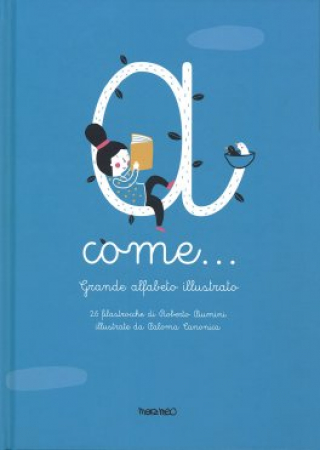 A come... grande alfabeto illustrato