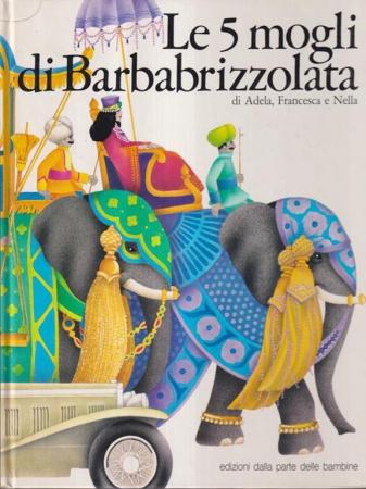 Le 5 mogli di Barbabrizzolata