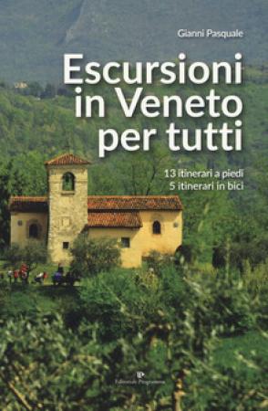 Escursioni in Veneto per tutti