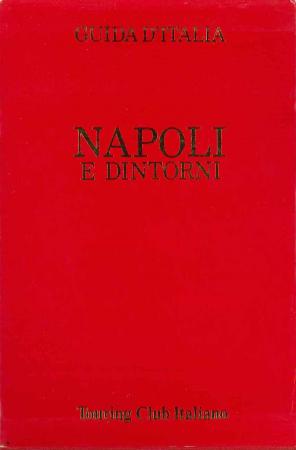 Napoli e dintorni Touring club italiano