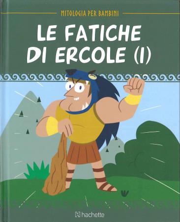 Le fatiche di Ercole. 1