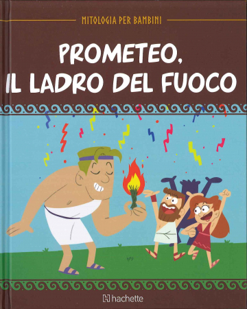 Prometeo, il ladro del fuoco