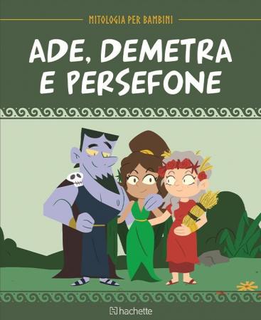 Ade, Demetra e Persefone