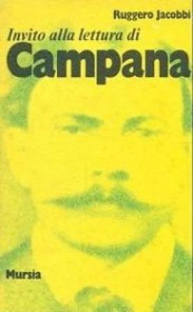 Invito alla lettura di Dino Campana