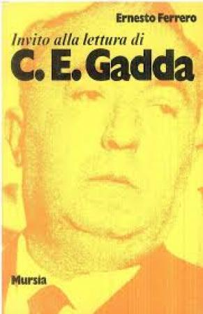 Invito alla lettura di Carlo Emilio Gadda