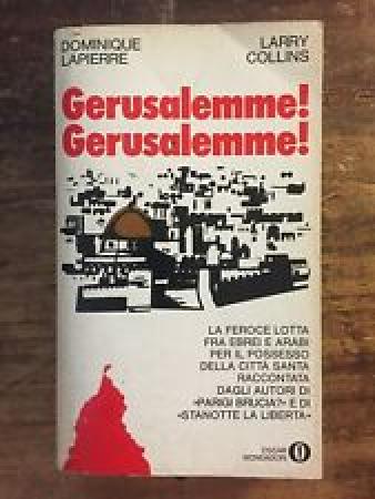 Gerusalemme, Gerusalemme! / Dominique Lapierre, Larry Collins ; traduzione di Tito A. Spagnol. Vol. 2