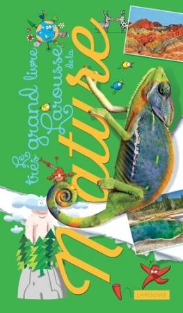 Le très grand livre Larousse de la nature