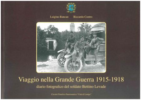 Viaggio nella Grande Guerra 1915-1918