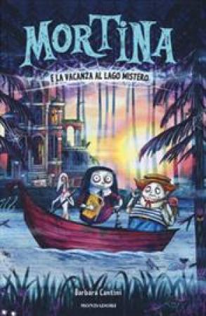 Mortina e la vacanza al lago mistero