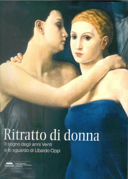 Ritratto di donna: il sogno degli anni Venti e lo sguardo di Ubaldo Oppi