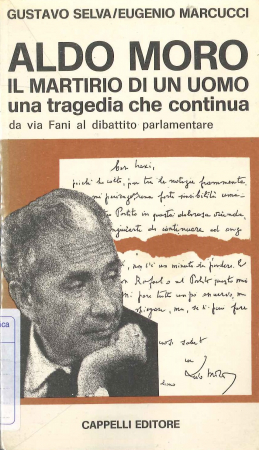 Aldo Moro : il martirio di un uomo