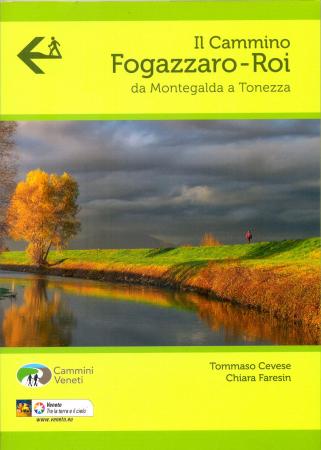 Guida al cammino Fogazzaro-Roi