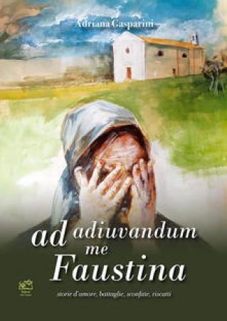 Ad adiuvandum me Faustina