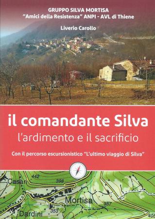 Il comandante Silva: l'ardimento e il sacrificio